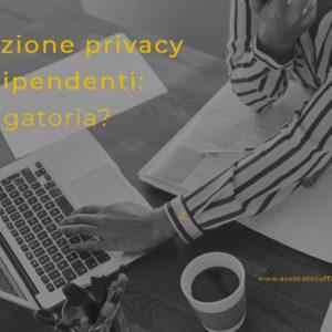Formazione privacy per i dipendenti: è obbligatoria?
