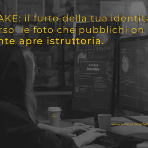 DEEPFAKE e il furto della tua identità
